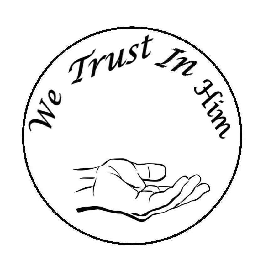 We Trust in Him Ministries